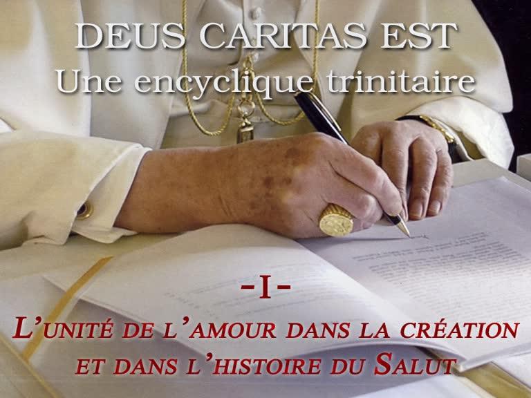 L'unité de l'amour dans la création et dans l'histoire du Salut.