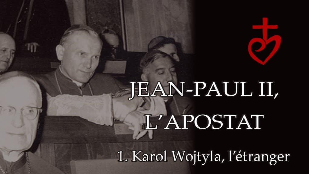 Karol Wojtyla, l'étranger.