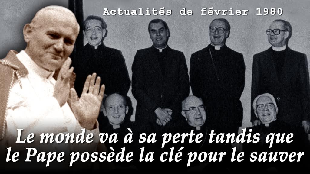 Le monde va à sa perte tandis que le Pape possède la clé pour le sauver.