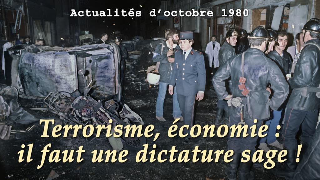 Terrorisme, économie: il faut une dictature sage!