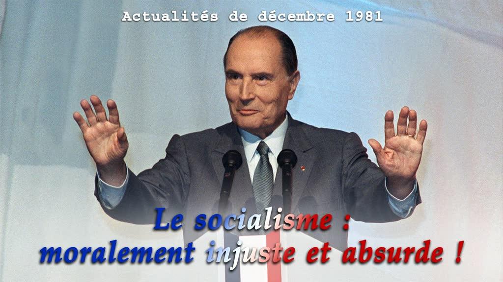 Le socialisme: moralement injuste et absurde!