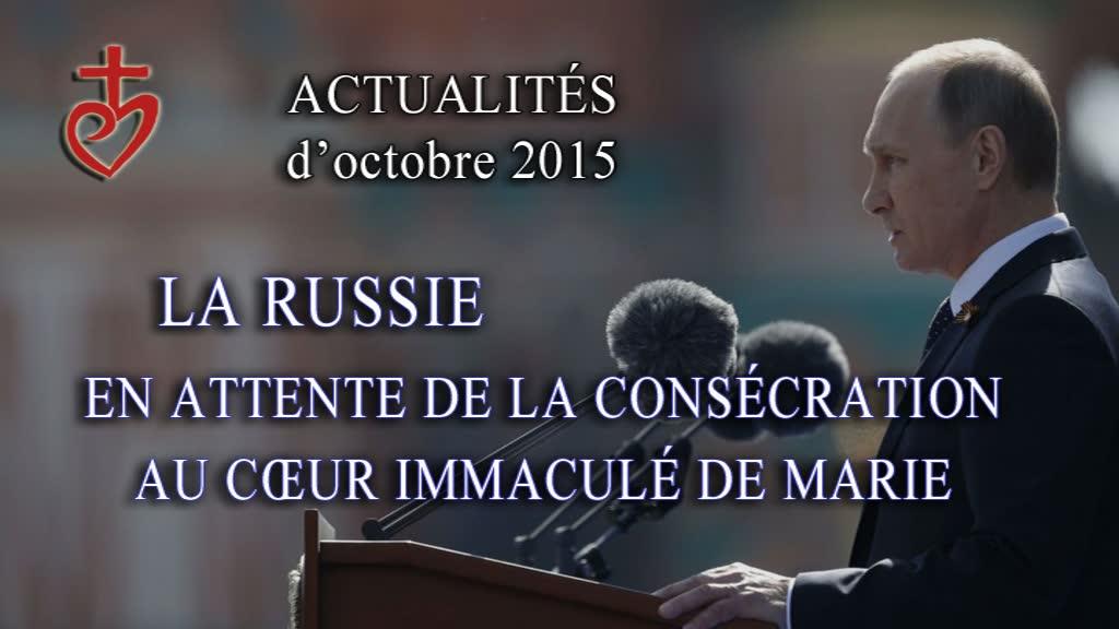 La Russie de Poutine en attente de la consécration au Cœur Immaculé de Marie.