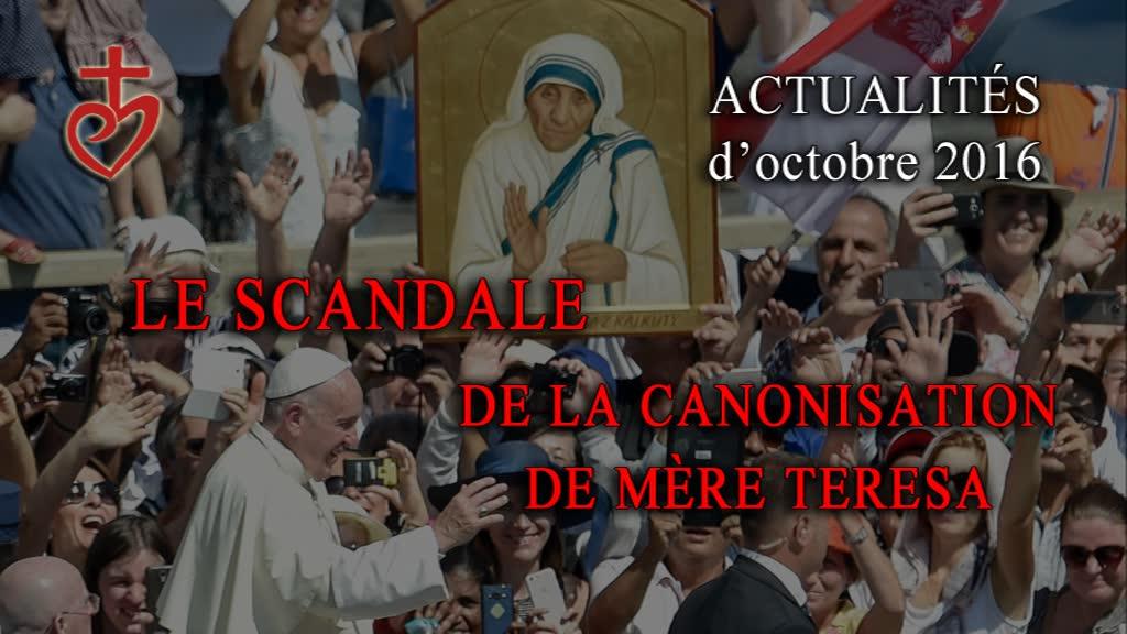 Le scandale de la canonisation de Mère Teresa.