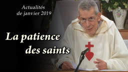 La patience des saints.