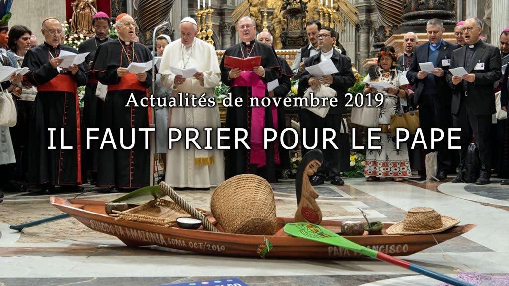 Il faut prier pour le Pape.