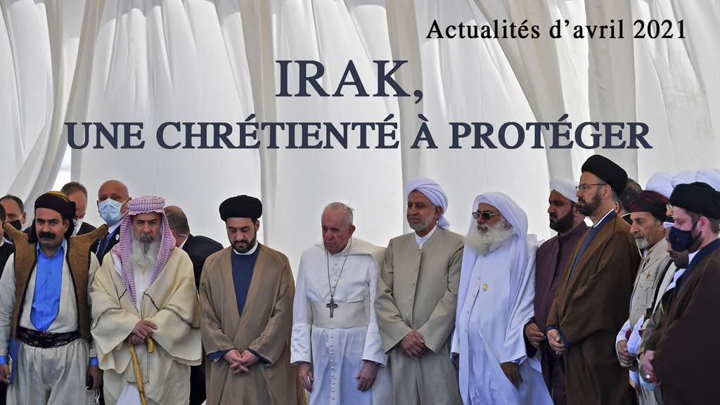 Irak, une Chrétienté à protéger.