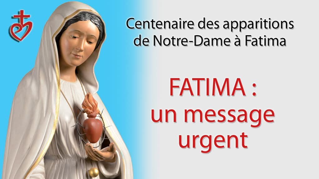 Fatima: un message urgent