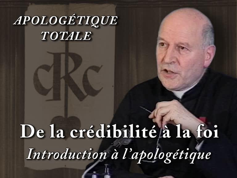De la crédibilité à la foi