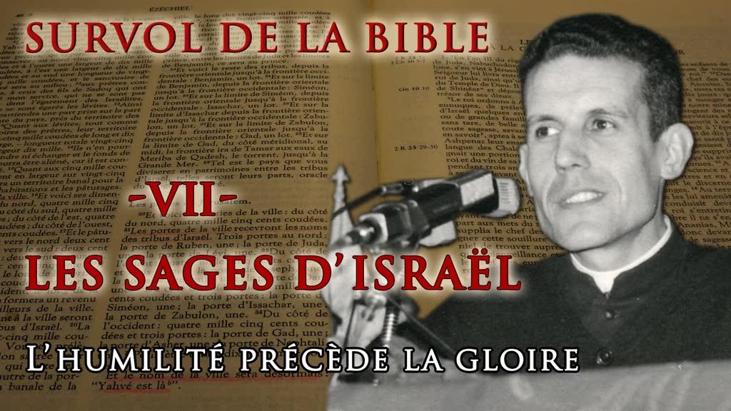 """Les sages d'Israël : """"L'humilité précède la gloire."""""""