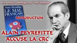 Introduction : Alain Peyrefitte accuse la CRC.