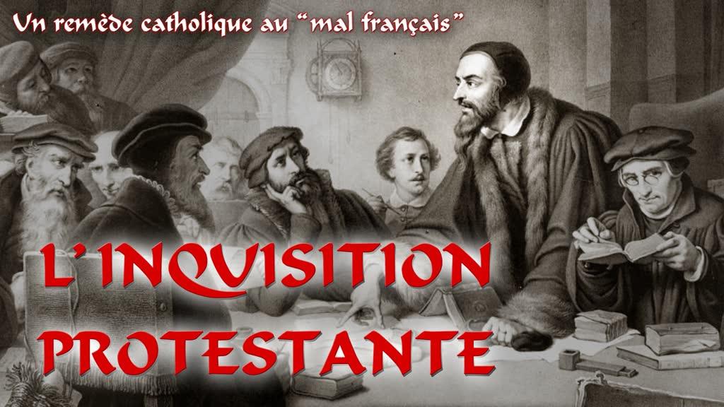L'inquisition protestante.