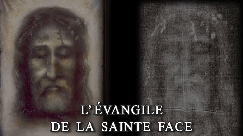 L'Évangile de la Sainte Face