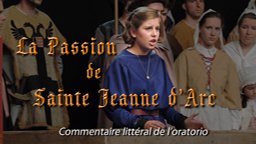 La passion de sainte Jeanne d'Arc