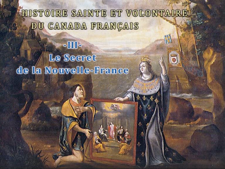 Le secret de la Nouvelle-France