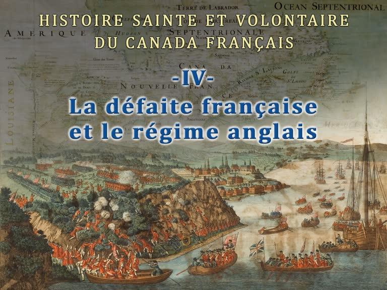 La défaite française et le régime anglais.