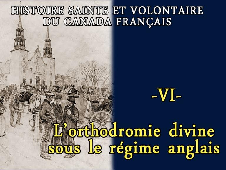 L'orthodromie divine sous le régime anglais.
