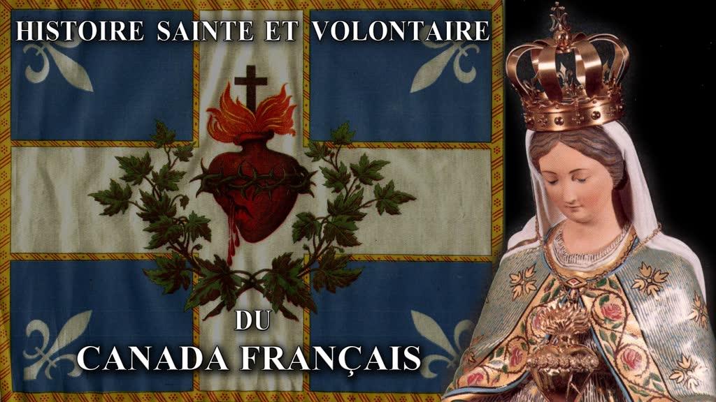 Histoire sainte et volontaire du Canada français