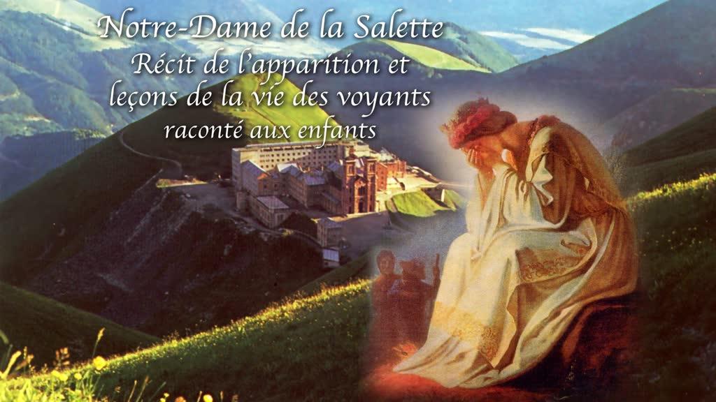 Notre-Dame de la Salette racontée aux enfants