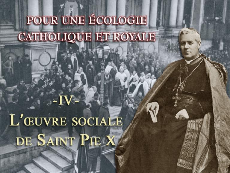L'œuvre sociale de saint Pie X.