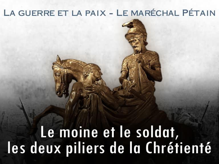 Sermon : Le moine et le soldat, les deux piliers de la Chrétienté.