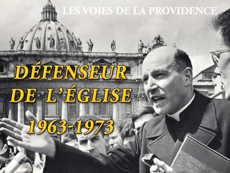 Défenseur de l'Église : 1963-1973.