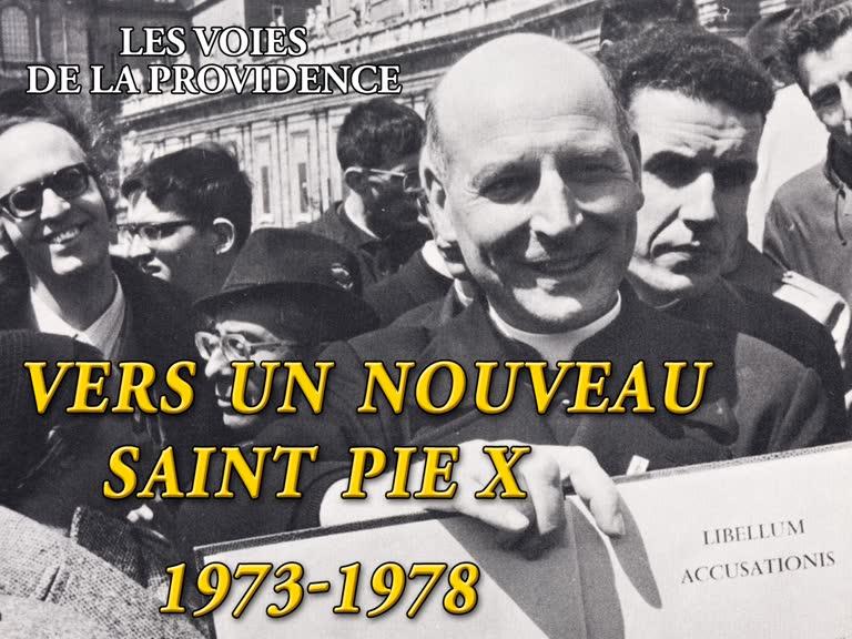 Vers un nouveau saint Pie X : 1963-1978.