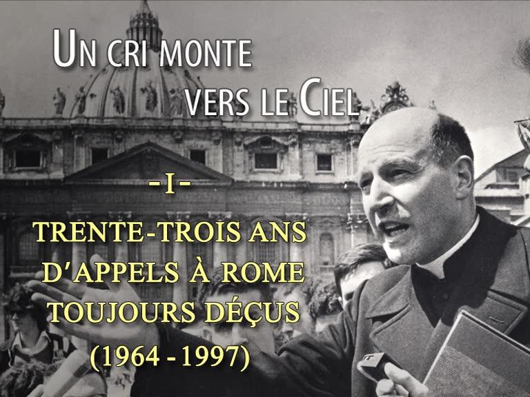 33 ans d'appel à Rome toujours déçus.