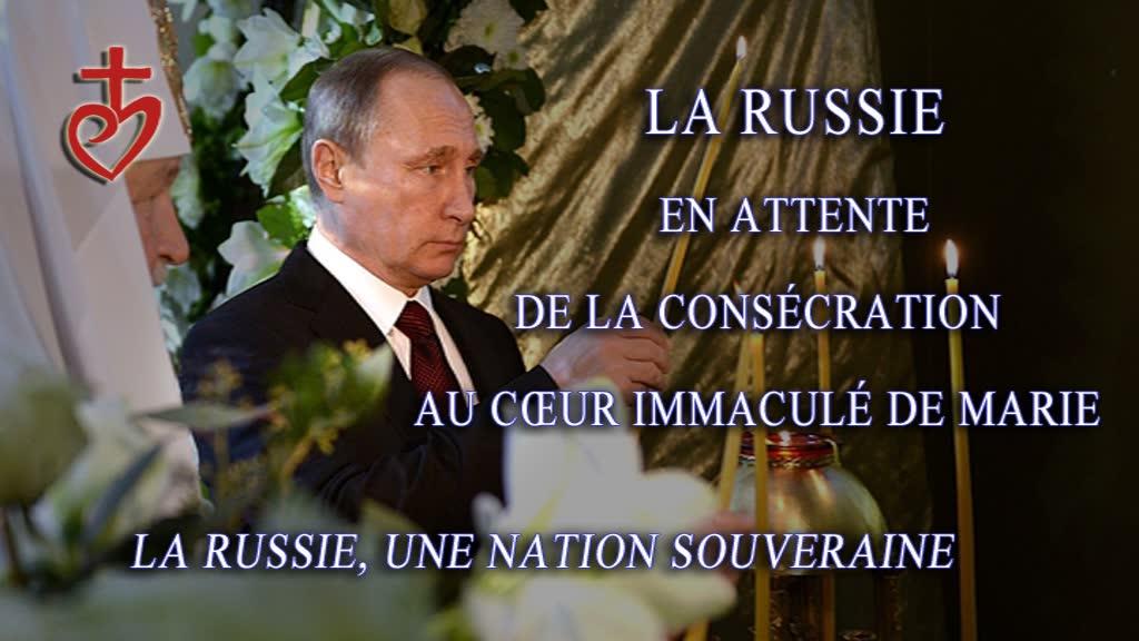 La Russie de Poutine en attente de la consécration au Cœur Immaculé de Marie