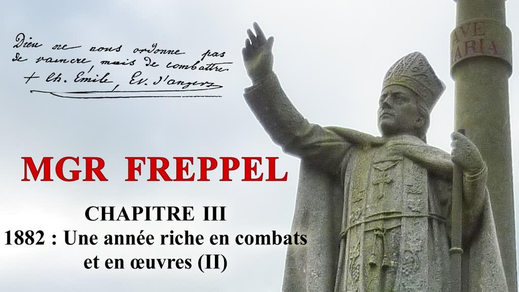 Chapitre III : 1882 : Une année riche en combats et en œuvres (II).