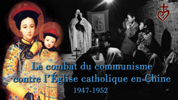 Le combat du communisme contre l'Église catholique en Chine