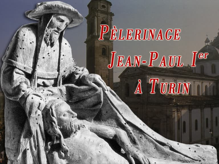 Pèlerinage Jean-Paul Ier Turin