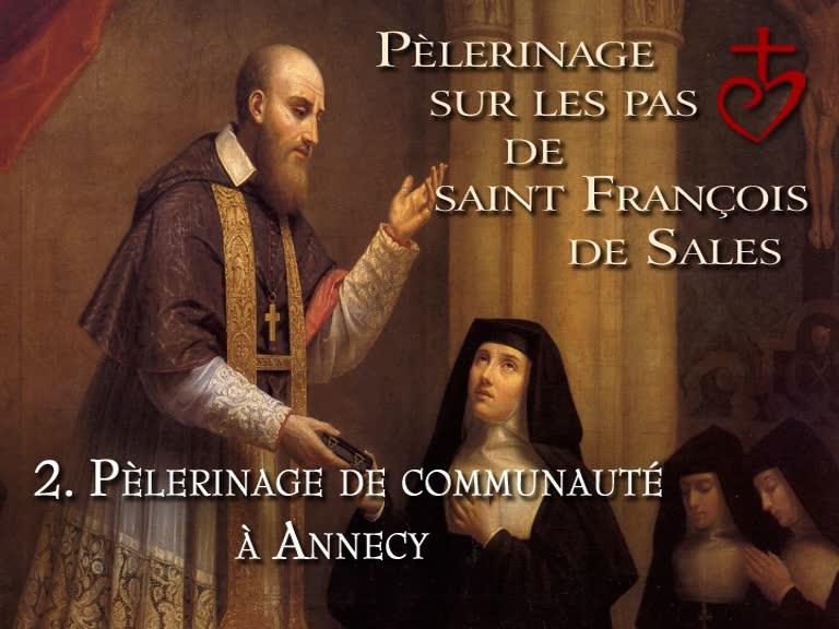 Pèlerinage de communauté à Annecy.