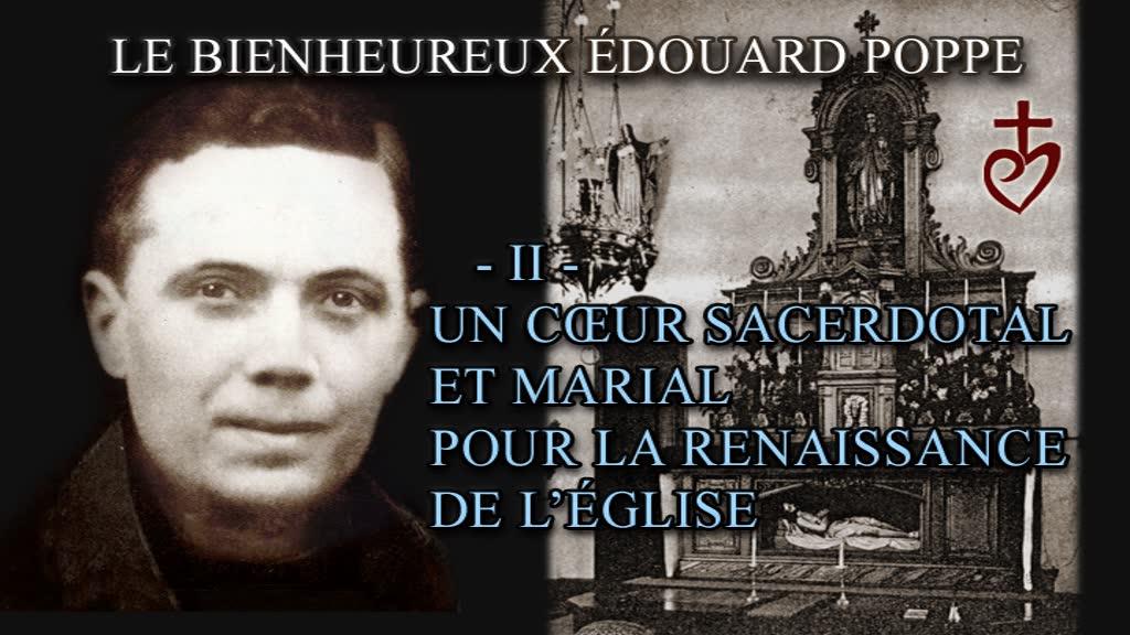 Un cœur sacerdotal et marial pour la renaissance de l'Église.