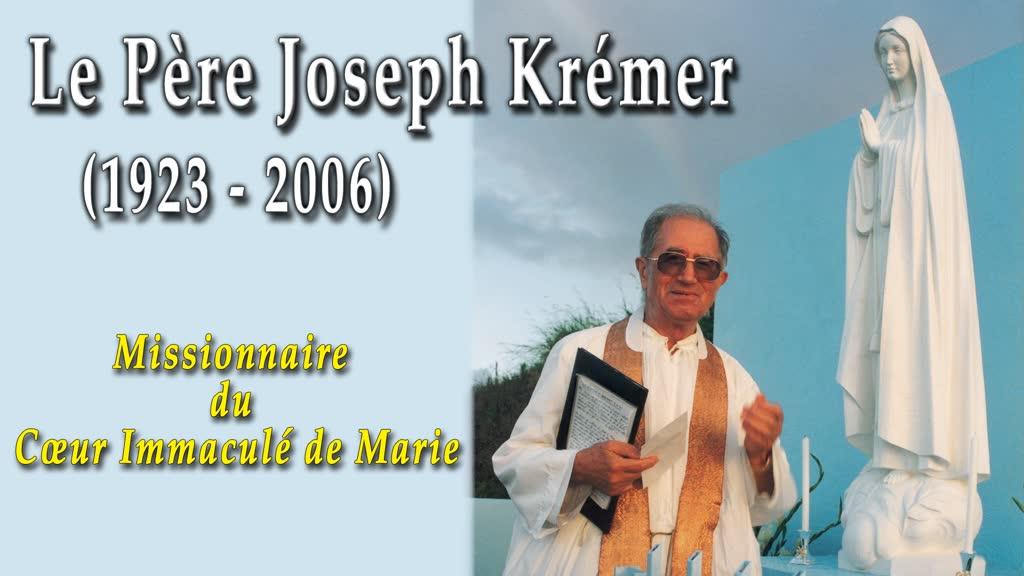 Le Père Joseph Krémer (1923-2006)