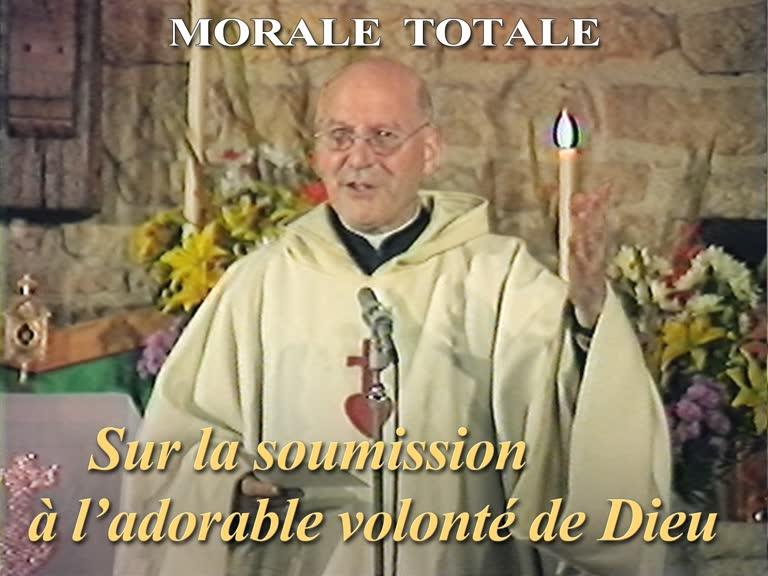 Sermon : Sur la soumission à l'adorable volonté de Dieu.