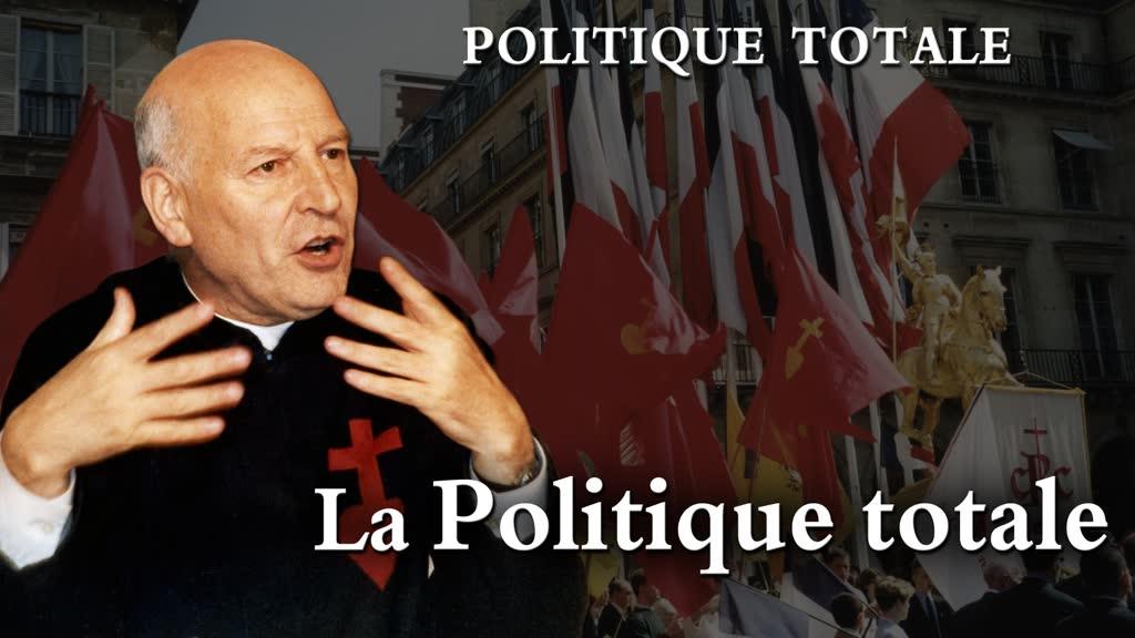 La politique totale