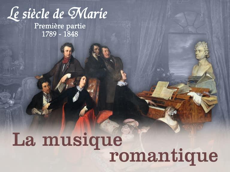 La musique romantique.