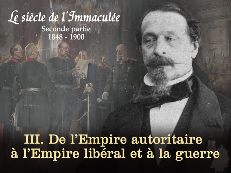 III. De l'Empire autoritaire à l'Empire libéral et la guerre.
