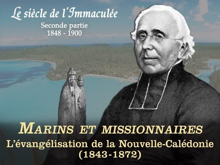 """""""Marins et missionnaires"""": L'évangélisation de la Nouvelle-Calédonie (1843-1872)."""