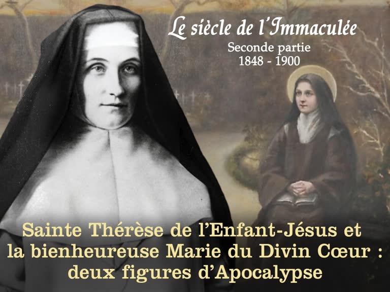 Sainte Thérèse de l'Enfant-Jésus et la bienheureuse Marie du Divin Cœur, deux figures d'Apocalypse.