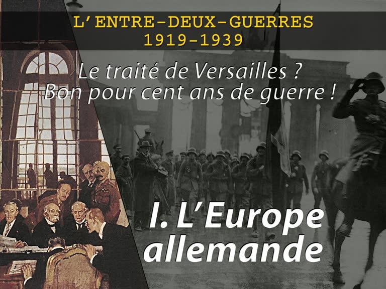 I. L'Europe allemande.