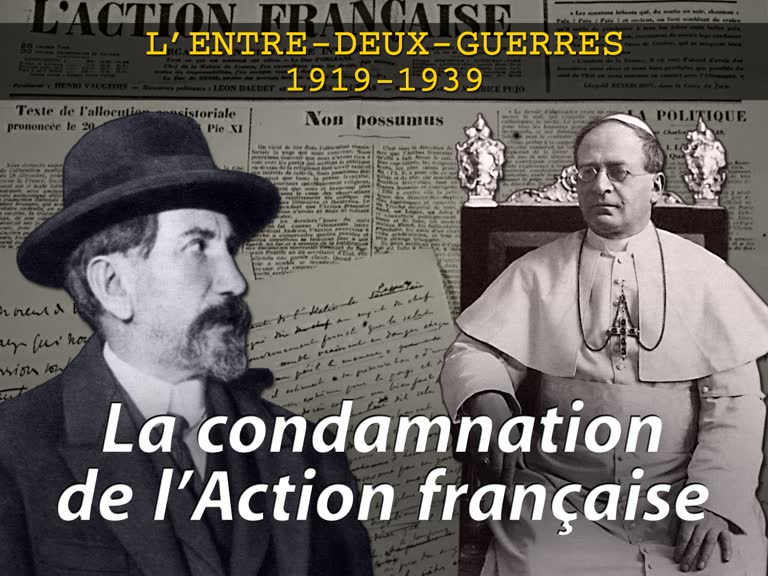 La condamnation de l'Action française.