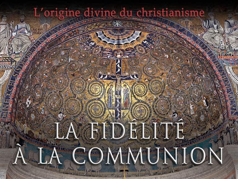 Sermon : La fidélité à la communion.