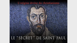 "Le "" secret "" de saint Paul."