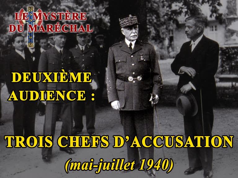 Deuxième audience : Trois chefs d'accusation (mai-juillet 1940).