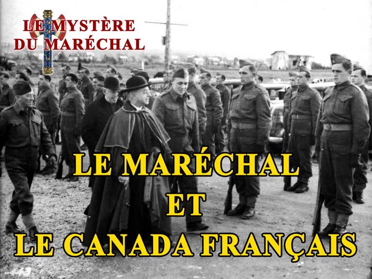 Le Maréchal et le Canada français.