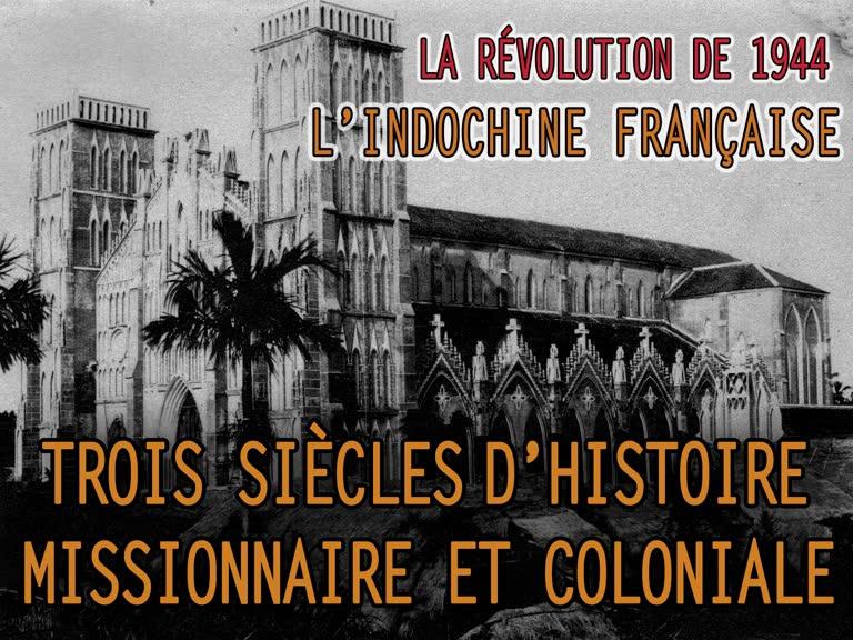 Montage: Trois siècles d'histoire missionnaire et coloniale.