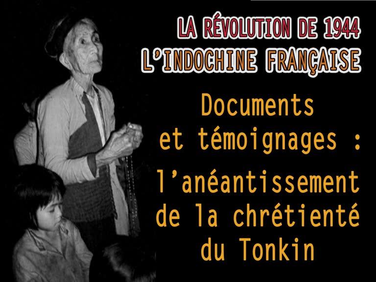 Documents et témoignages : L'anéantissement de la chrétienté du Tonkin.