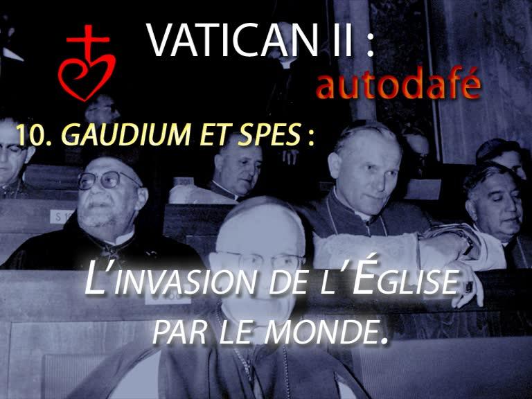 Gaudium et Spes : L'invasion de l'Église par le monde.