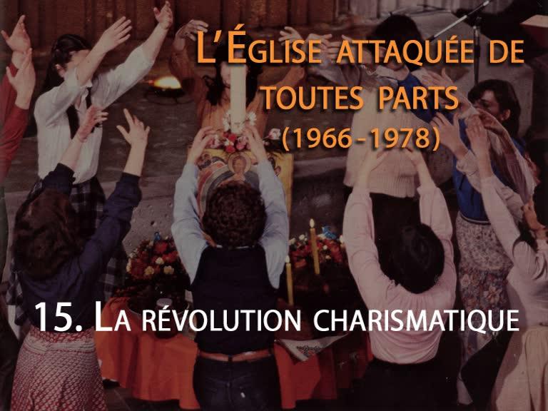 La révolution charismatique.